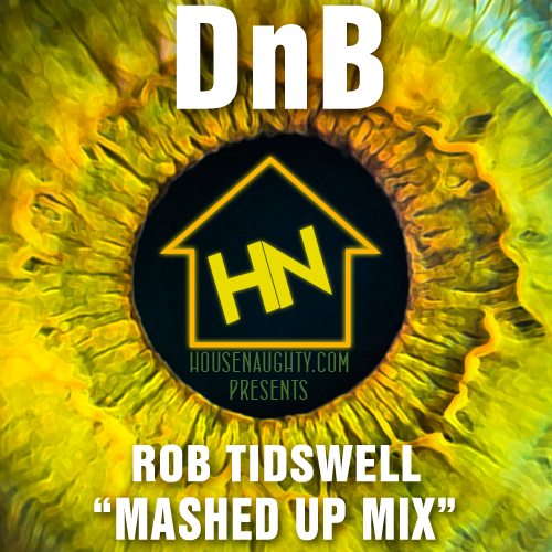 Drum n Bass Mashed Up Rob T