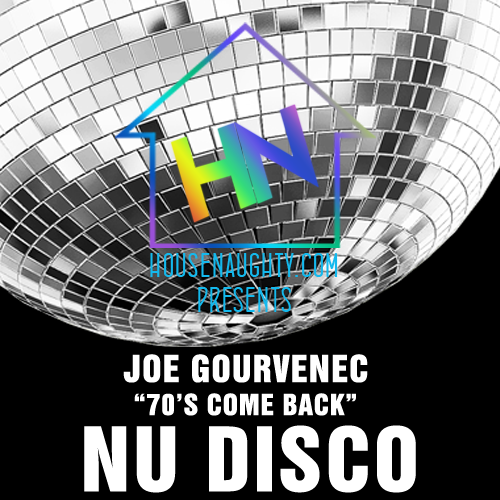 70s Come Back 06 - Nu Disco - House Mix - Joseph Gourvenec